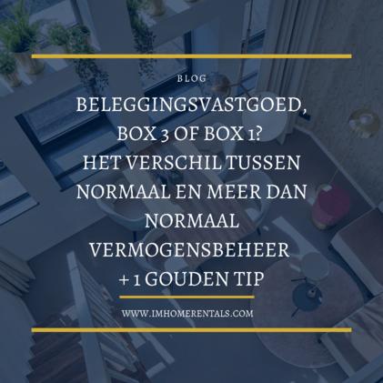 blog box 3 box 1 vastgoedbelegging normaal vermogensbeheer vs meer dan normaal vermogensbeheer